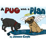 A Pug with a Plan (Unabridged), by Janeen Coyle