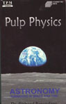 Pulp Physics: Astronomy: Humankind in Space and Time Audiobook, by Dr. Richard Berendzen