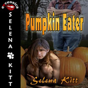 Pumpkin Eater: A Paranormal Short (Unabridged), by Selena Kitt