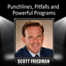 Punchlines, Pitfalls and Powerful Programs Audiobook, by Scott Friedman