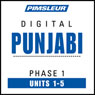 Punjabi Phase 1, Unit 01-05: Learn to Speak and Understand Punjabi with Pimsleur Language Programs Audiobook, by Pimsleur