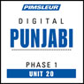 Punjabi Phase 1, Unit 20: Learn to Speak and Understand Punjabi with Pimsleur Language Programs, by Pimsleur