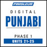 Punjabi Phase 1, Unit 21-25: Learn to Speak and Understand Punjabi with Pimsleur Language Programs, by Pimsleur
