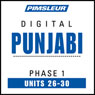 Punjabi Phase 1, Unit 26-30: Learn to Speak and Understand Punjabi with Pimsleur Language Programs Audiobook, by Pimsleur