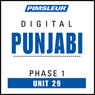 Punjabi Phase 1, Unit 29: Learn to Speak and Understand Punjabi with Pimsleur Language Programs, by Pimsleur