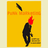 Punk Marketing Manifesto: The Arguments (Unabridged) Audiobook, by Richard Laermer