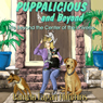 Puppalicious And Beyond: Life Outside The Center Of The Universe (Unabridged), by Pamela Fagan Hutchins