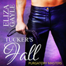 Purgatory Masters: Tuckers Fall (Unabridged) Audiobook, by Eliza Gayle