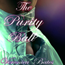 The Purity Ball (Unabridged), by Veronica Bates