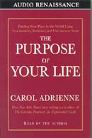 The Purpose of Your Life, by Carol Adrienne