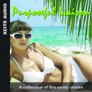 Purposeful Liaison: A Collection of Five Erotic Stories (Unabridged) Audiobook, by Miranda Forbes
