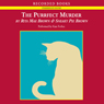 The Purrfect Murder: A Mrs. Murphy Mystery (Unabridged), by Rita Mae Brown