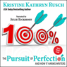The Pursuit of Perfection: And How It Harms Writers (Unabridged), by Kristine Kathryn Rusch