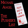 The Pushers List (Unabridged) Audiobook, by Michael Angel