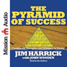 The Pyramid of Success: Championship Philosophies and Techniques on Winning (Unabridged), by Jim Harrick