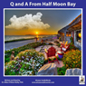 Q and A from Half Moon Bay Audiobook, by Dr. Miles O'Brien Riley. PhD