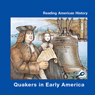 Quakers in Early America (Unabridged) Audiobook, by Melinda Lilly