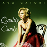 Quality Candy (Unabridged), by Ava Catori