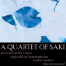 A Quartet of Saki: Mrs Packletides Tiger, Reginald on Besetting Sins, Sredni Vashtar, The Recessional (Unabridged) Audiobook, by Saki