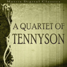A Quartet of Tennyson: Enoch Arden, Guinevere, Marianna, The Kraken (Unabridged), by Alfred Tennyson