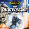 The Quatermass Memoirs: Classic Radio Sci-Fi Audiobook, by Nigel Kneale