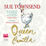 Queen Camilla (Unabridged), by Sue Townsend