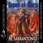 Queen of Mars: Book III in the Masters of Mars Trilogy (Unabridged), by Al Sarrantonio
