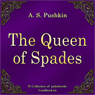 The Queen of Spades (Pikovaya dama) (Unabridged) Audiobook, by Aleksandr Sergeevich Pushkin