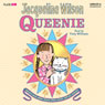 Queenie (Unabridged) Audiobook, by Jacqueline Wilson