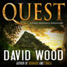Quest: A Dane Maddock Adventure (Unabridged), by David Wood