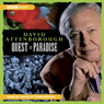 David Attenborough The Early Years - Quest In Paradise (Unabridged), by David Attenborough