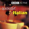 Quickstart Italian (Unabridged) Audiobook, by BBC Active