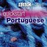 Quickstart Portuguese (Unabridged), by BBC Active