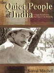 The Quiet People of India: A Unique Record of the Final Years of the British Raj (Unabridged), by Norval Mitchell