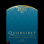 Quodlibet: Poems of Celebration, Challenge and Comedy (Unabridged), by Lance Barrett