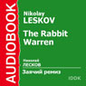 The Rabbit Warren Audiobook, by Nikolay Leskov