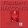 Racconti Scelti di Flaubert (Selected Stories from Flaubert) Audiobook, by Gustave Flaubert