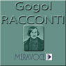 Racconti Scelti di Gogol (Selected Stories from Gogol), by Nicolaj Vasilevic Gogol