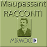 Racconti Scelti di Maupassan (Selected Stories from Maupassan) Audiobook, by Guy de Maupassant