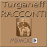 Racconti Scelti di Turgenev (Selected Stories from Turgenev) Audiobook, by Ivan Turgenev