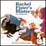 Rachel Fisters Blister (Unabridged) Audiobook, by Amy MacDonald