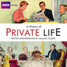 Radio 4s A History of Private Life, by Amanda Vickery