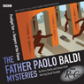Radio Crimes: Baldi: Prodigal Son & Keepers Of The Flame Audiobook, by Barry Devlin