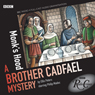 Radio Crimes: Cadfael: Monks Hood Audiobook, by Ellis Peters