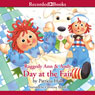 Raggedy Ann and Andy: Day at the Fair (Unabridged) Audiobook, by Patricia Hall