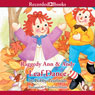 Raggedy Ann & Andy: Leaf Dance (Unabridged), by Bobby Pearlman