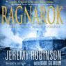 Ragnarok: A Jack Sigler Thriller (Unabridged), by Jeremy Robinson