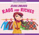 Rags and Riches (Unabridged) Audiobook, by Joan Lingard