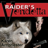 Raiders Vendetta (Unabridged), by Karen Arnpriester