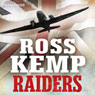 Raiders: World War Two True Stories (Unabridged) Audiobook, by Ross Kemp